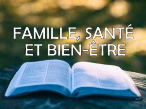 famille, santé et bien-ëtre