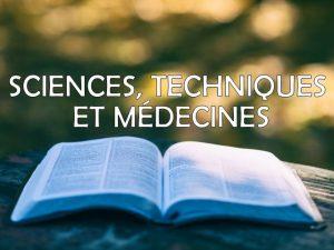 sciences, techniques et médecines